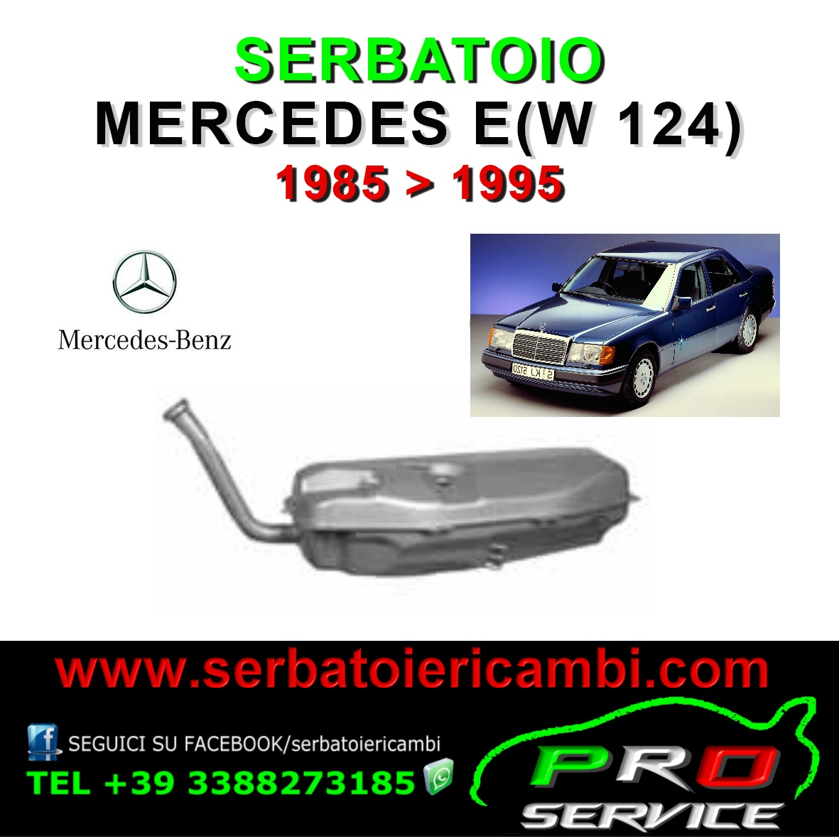 Mercedes E (W124) 1985>1995 Fuel Tank New - Serbatoio